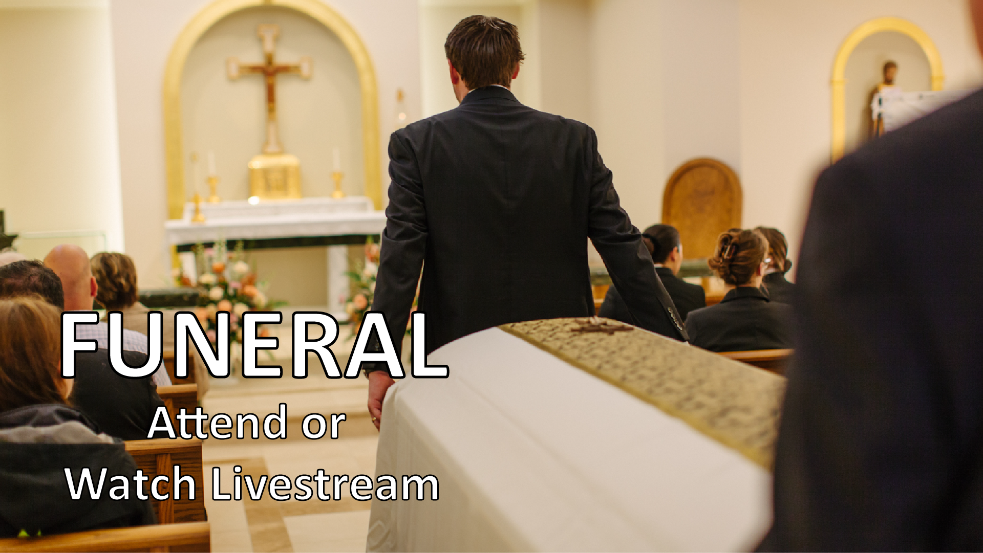 Funeral Attend or Livestream.png